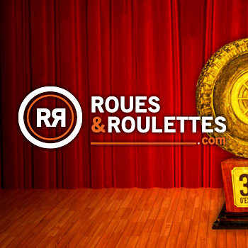 ROUES & ROULETTES